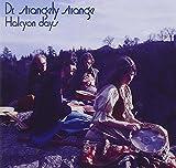 Halcyon Days by Dr. Strangely Strange (2007-11-06)