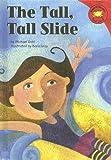 The Tall, Tall Slide, Michael Dahl, 1404811869
