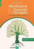Mindfulness and Character Strengths, Ryan M. Niemiec, 0889373760
