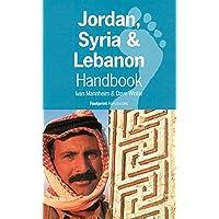 Jordan, Syria and Lebanon Handbook (Footprint Handbooks Series)