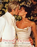David and Victoria : An Invitation to the Wedding