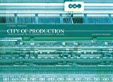 City of Production, Gutierrez & Portefaix, 9889839571