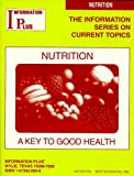 Nutrition : A Key to Good Health, , 1573020508