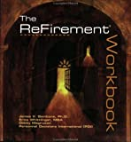 The Refirement® Workbook, Gambone, James V. and Whittlinger, Erica, 0938529277