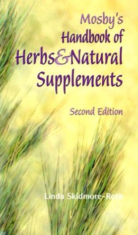 Mosby's Handbook of Herbs & Natural Supplements, 2e