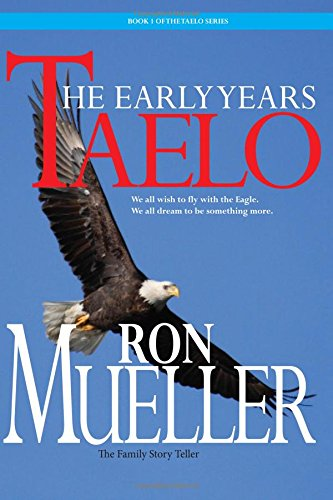 Taelo: The Early Years: Volume 1: Amazon.es: Mueller, Ron ...