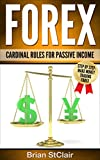 Forex Trading: Cardinal Rules for Passive Income (Trading, ETFs, Currency Trading, Forex Trading, Passive Income, Day Trading)