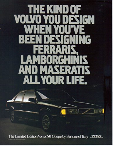 Print ad: 1987 Limited Edition Volvo 780 Coupe by Bertone of Italy-
