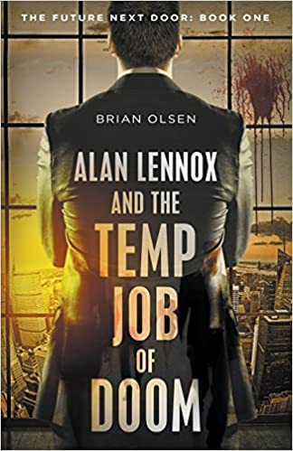 amazon alan lennox and the temp job of doom the future next door