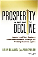 Prosperity in The Age of Decline Front Cover
