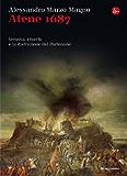 Atene 1687 (La cultura)