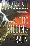 The Killing Rain, P. J. Parrish, 1497471214