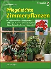 Pflegeleichte zimmerpflanzen garantiert robuste zimmerpflanzen anita pauli en 9783804371859 - Robuste zimmerpflanze ...