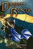 Dragon Rescue, Don Callander, 1594261946