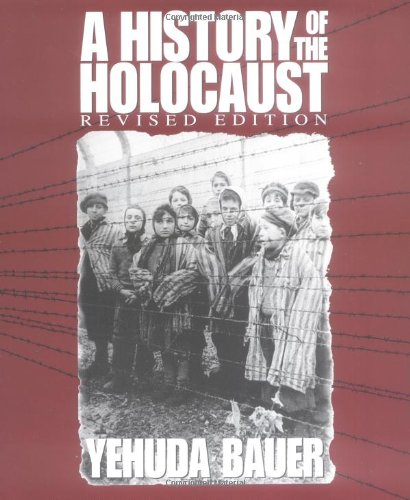 A History of the Holocaust (Revised Edition) (Single Title Social Studies)