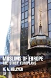 Muslims of Europe: The 'Other' Europeans