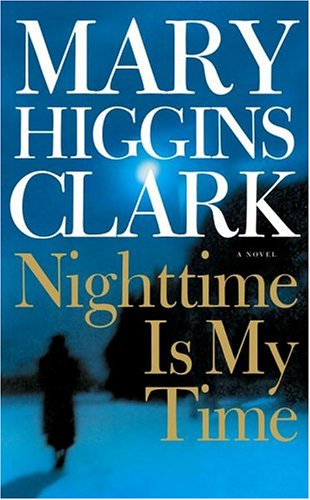 Image result for nighttime is my time mary higgins clark