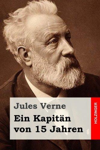 Ein Kapitän von 15 Jahren (German Edition) pdf epub