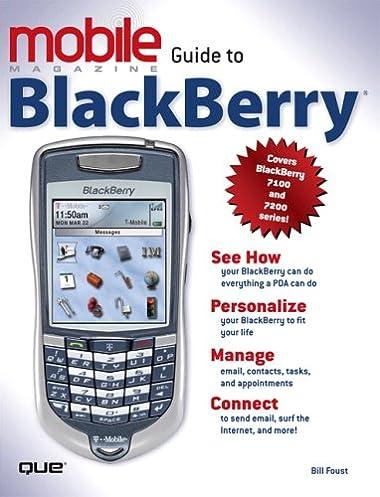 amazon com mobile guide to blackberry 9787897334395 bill foust rh amazon com Restart BlackBerry BlackBerry 8820