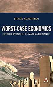 Worst-case economics : : extreme events in climate and finance