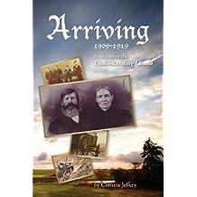 Arriving: 1909-1919 (Understanding Ursula)