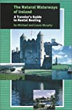 The Natural Waterways of Ireland, Michael Murphy and Laura Murphy, 156656381X