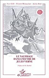 Le naufrage dans l'oeuvre de Jules Verne