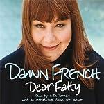 Dear Fatty | Dawn French