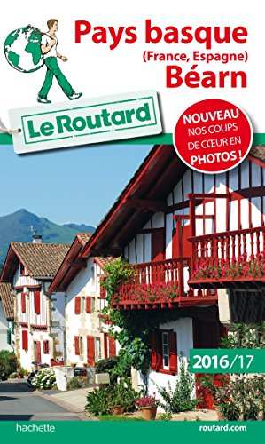 Guide Du Routard Pays-Basque 2016 / 2017: France , Espagne, Béarn - Basque Country France , Spain French Edition