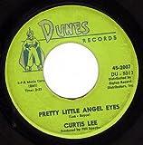Pretty Little Angel Eyes / Gee How I Wish You Were Here 7