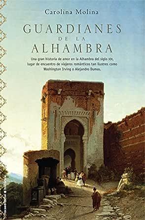 Guardianes de la Alhambra (Novela Historica (roca)) eBook