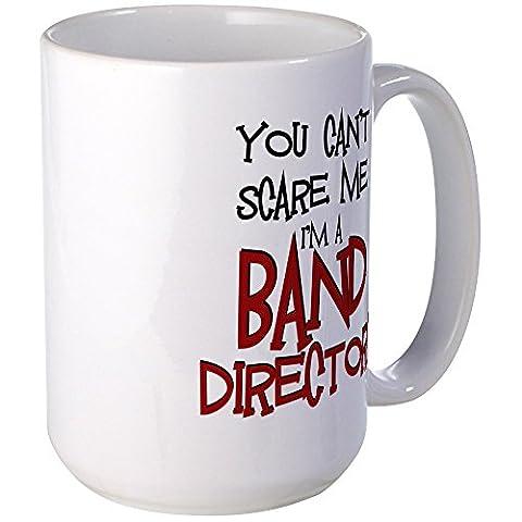 CafePress - You Cant Scare Me...Band Mug - Coffee Mug, Large 15 oz. White Coffee Cup (Marching Band Mug)