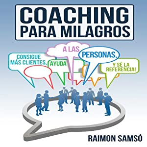 Coaching para Milagros [Coaching Miracles] Audiobook