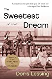 img - for The Sweetest Dream: A Novel book / textbook / text book