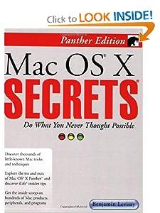Mac Secrets, Panther Edition Benjamin Levisay