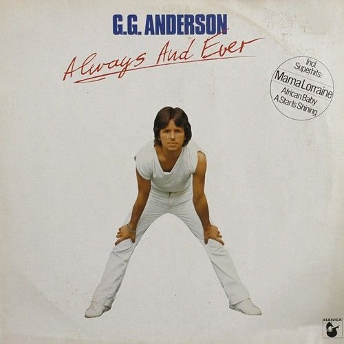 G.G. Anderson - G.g. Anderson - Always And Ever - Hansa International - 204 108, Hansa - 204 108, Hansa International - 204 108-320, Hansa - 204 108-320 - Zortam Music