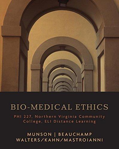 Bio-medical Ethics: PHI 227 Northern Va Community College