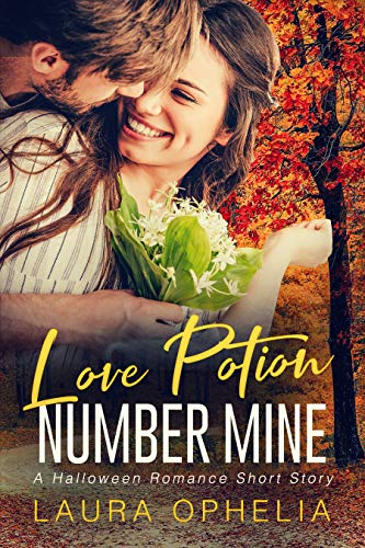 Love Potion, Number Mine: A Halloween Romance Short