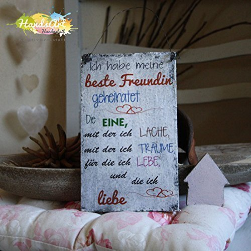 Shabby Style Holzschild - Ich habe meine beste Freundin geheiratet ...