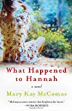 What Happened to Hannah, Mary Kay McComas, 006208478X