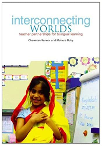 Interconnecting Worlds: Teacher partnerships for bilingual learning
