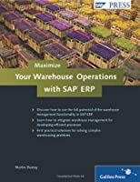 Maximize Your Warehouse Operations With SAP ERP Front Cover