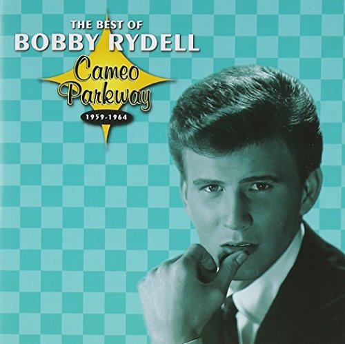 Bobby Rydell - Cameo Parkway - The Best Of Bobby Rydell (Original Hit Recordings) - Zortam Music