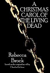 A Christmas Carol of the Living Dead