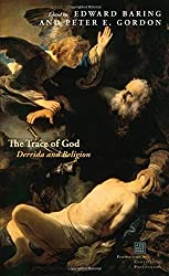 The Trace of God: Derrida and Religion (Perspectives in Continental Philosophy (FUP))