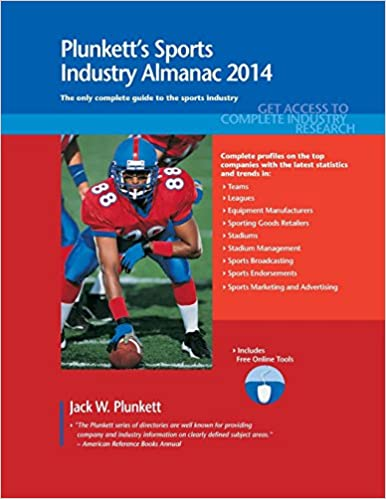 Plunkett's Sports Industry Almanac 2014: Sports Industry Market