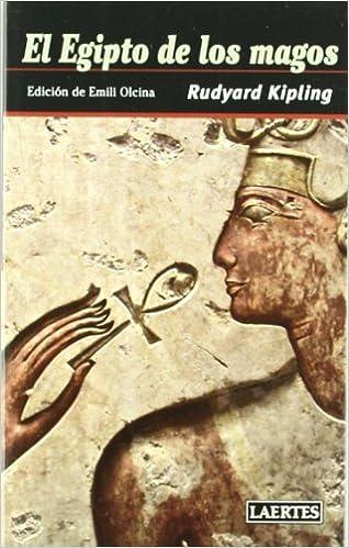 Egipto De Los Magos (Nan-Shan): Amazon.es: Rudyard Kipling, Emili Olcina i Aya: Libros