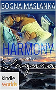 Laguna Beach: Harmony in Laguna (Kindle Worlds Novella) by [Maslanka, Bogna]