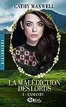 La Malédiction des lords, tome 1 : L'Amante par Maxwell