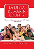La Dieta de Marin County, Albert C. Goldberg, 1493150448